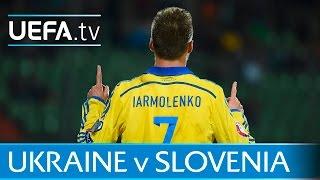Ukraine v Slovenia: UEFA EURO 2016 play-offs