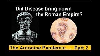 Did Plague bring down the Roman Empire?