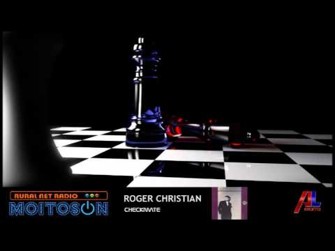 ROGER CHRISTIAN  Checkmate