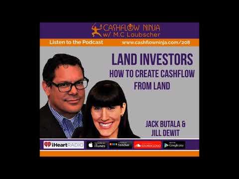 208: Jack Butala & Jill DeWit: How To Create Cashflow From Land