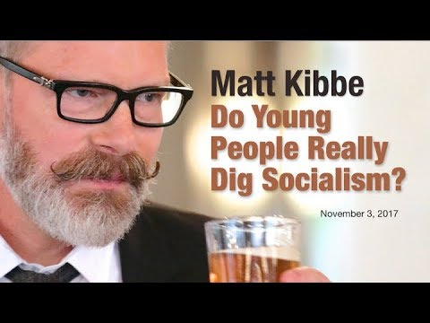 Matt Kibbe: Do Young People Really Dig Socialism?
