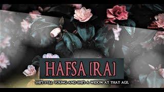 Hafsa Bint Al-Umar [RA]