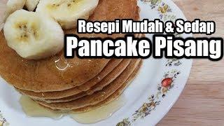 Resepi Pancake Pisang, mudah dan sedap!