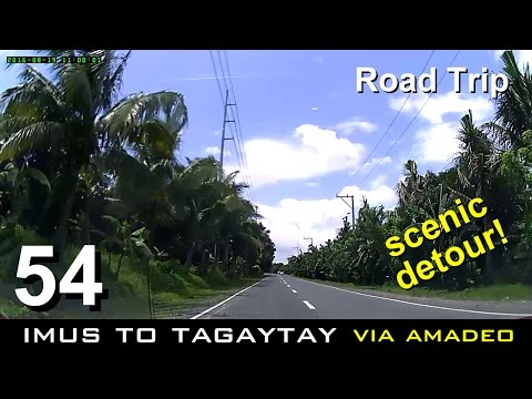 Road Trip #54 - Imus to Tagaytay Scenic Detour (via Open Canal Rd. and Amadeo)