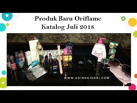 Unboxing & Review Produk Terbaru Oriflame Katalog Juli 2018