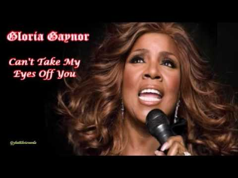 Gloria Gaynor - Can't Take My Eyes Off You [HQ Music