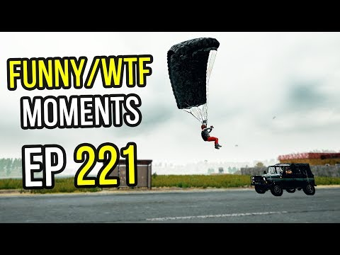 PUBG: Funny & WTF Moments Ep. 221
