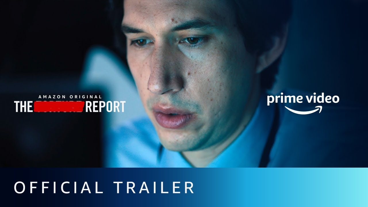 The Report - Official Trailer | Amazon Original Movie | Adam Driver, Annette Bening | Watch Now