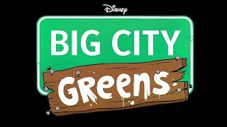 Big City Greens: This Season On | Comic-Con 2018 Exclusive | Disney Channel
