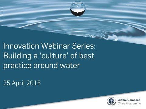 Innovation Webinar 2018: Cultures of Best Practice Around Water