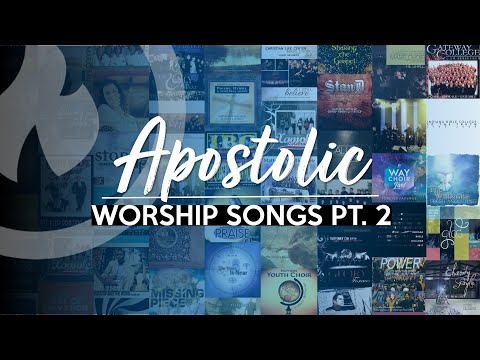 APOSTOLIC WORSHIP SONGS (ANOINTED) NON-STOP COLLECTION Part 2