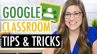 Google Classroom Tips and Tricks for Teachers | EDTech Made Easy - GOOGLE CLASSROOM TUTORIAL