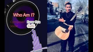 """Karen new gospel song """" Who Am I """" GaNi 2019 ( official music )"""