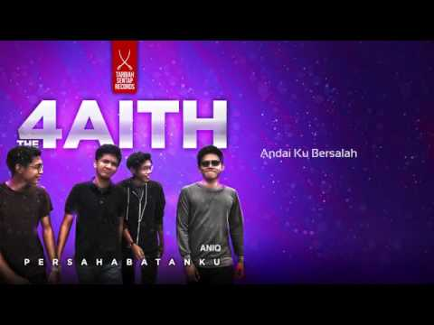 The Faith-Persahabatanku