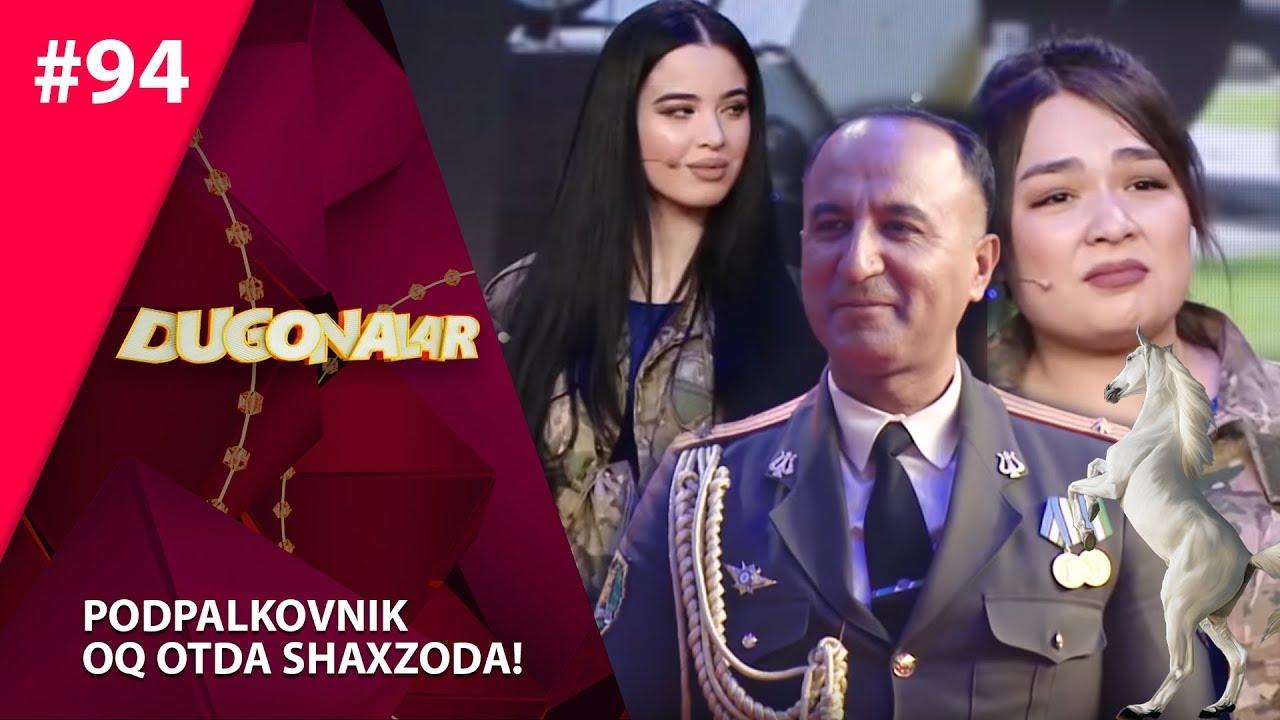 Dugonalar Shou 94-son Podpalkovnik  oq otda shaxzoda! (16.01.2020)