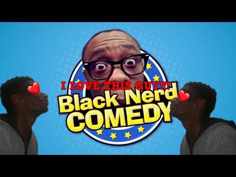 Why I Love Black Nerd Comedy!