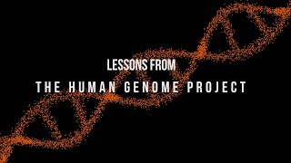 Lessons from the Human Genome Project