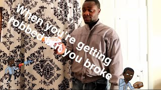When you're getting robbed but you broke