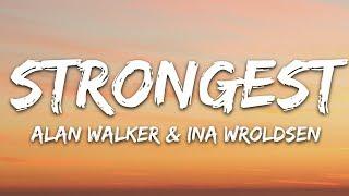 Download Alan Walker & Ina Wroldsen - Strongest (Lyrics)