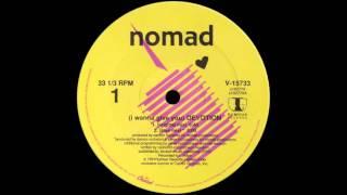 Nomad – I Wanna Give You Devotion [1991]