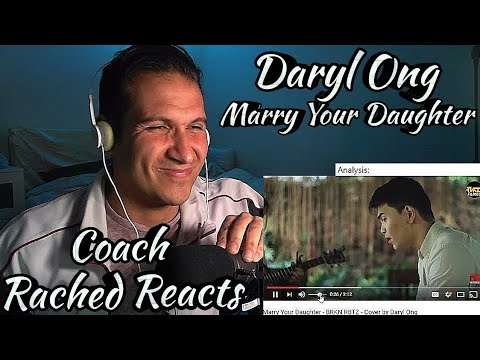 Vocal Coach Reaction - Daryl Ong - Marry Your Daughter