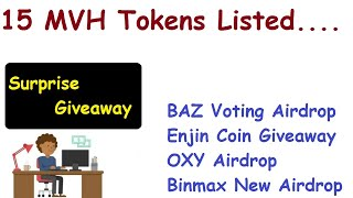 15 MVH Exchange Listed Coins|Get Baz Token & Enjin Coin Airdrop