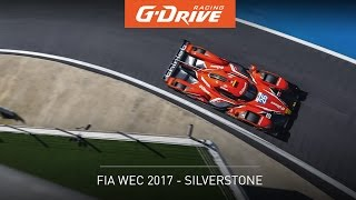 S17E01 - 6 Hours of Silverstone | G-Drive Racing