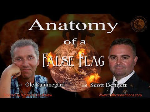 Truth Connections: Ole Dammegård and Scott Bennett | Anatomy of a False Flag