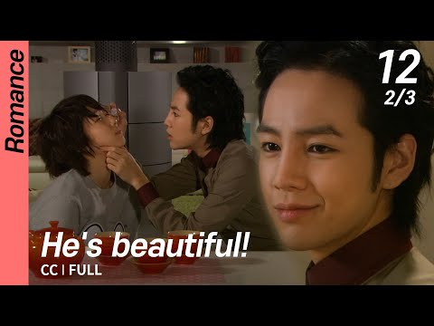 [CC/FULL]  He's Beautiful! EP12 (2/3) | 미남이시네요