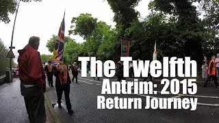 The Twelfth | Antrim 2015 | Return Journey