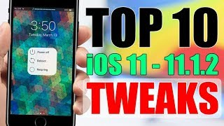 iOS 11 - 11.1.2 Jailbreak TWEAKS ** TOP 10 **  Part 6