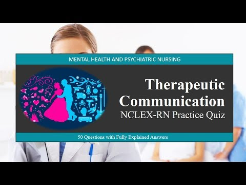 NCLEX-RN Practice Quiz For Therapeutic Communication