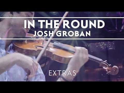 Josh Groban - In The Round Rehearsals: 3 [Extras]