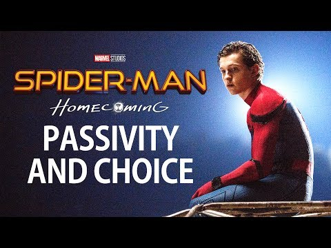 Spider-Man: Homecoming vs. Spider-Man 2 - Passivity and Choice