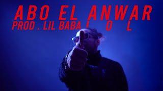 Abo El Anwar - LOL| ابو الانوار - لول  (OFFICIAL MUSIC VIDEO) (PROD.LIL BABA)