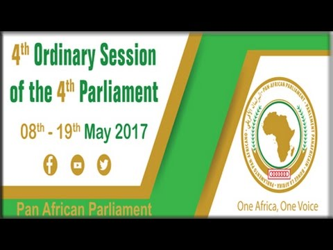 Pan Africa Parliament opens, 8 May 2017