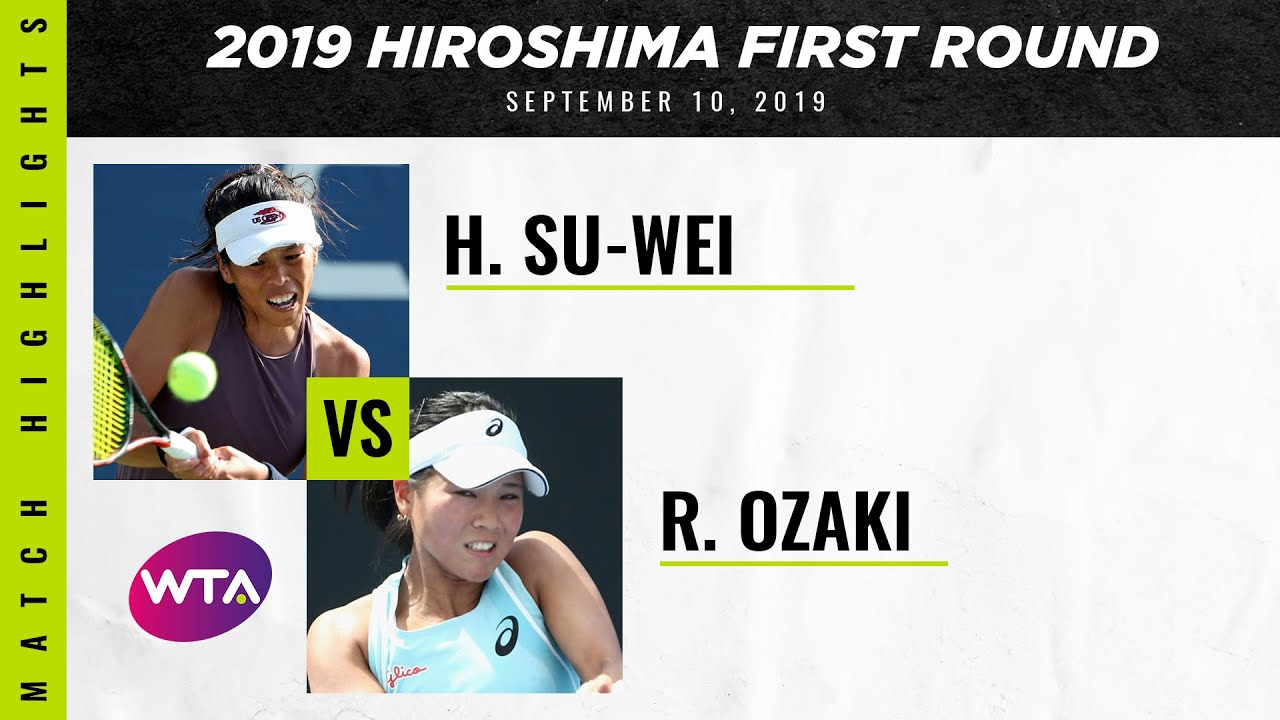Hsieh Su-Wei vs. Risa Ozaki | 2019 Hiroshima First Round | WTA Highlights