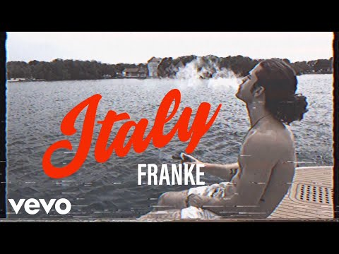 Franke - Italy (Official Music Video)