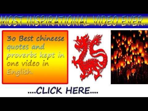 Top 30 Best Chinese Proverbs and Quotes In English.Chinese Inspirational Video.