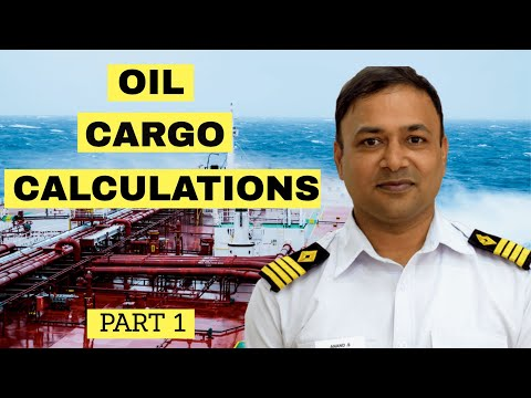 Oil Cargo Calculations Part 1 | Capt. Anand Subramanian | HIMT