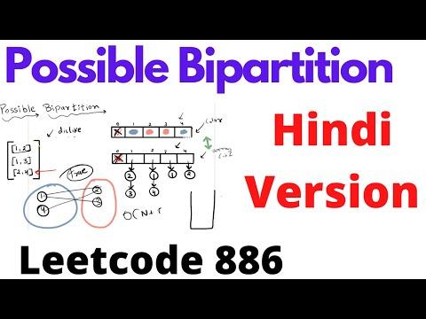 Possible Bipartition | Leetcode 886 | Hindi
