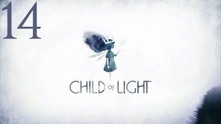 Child of Light - Chapter 10-3: The Lowest of the Low
