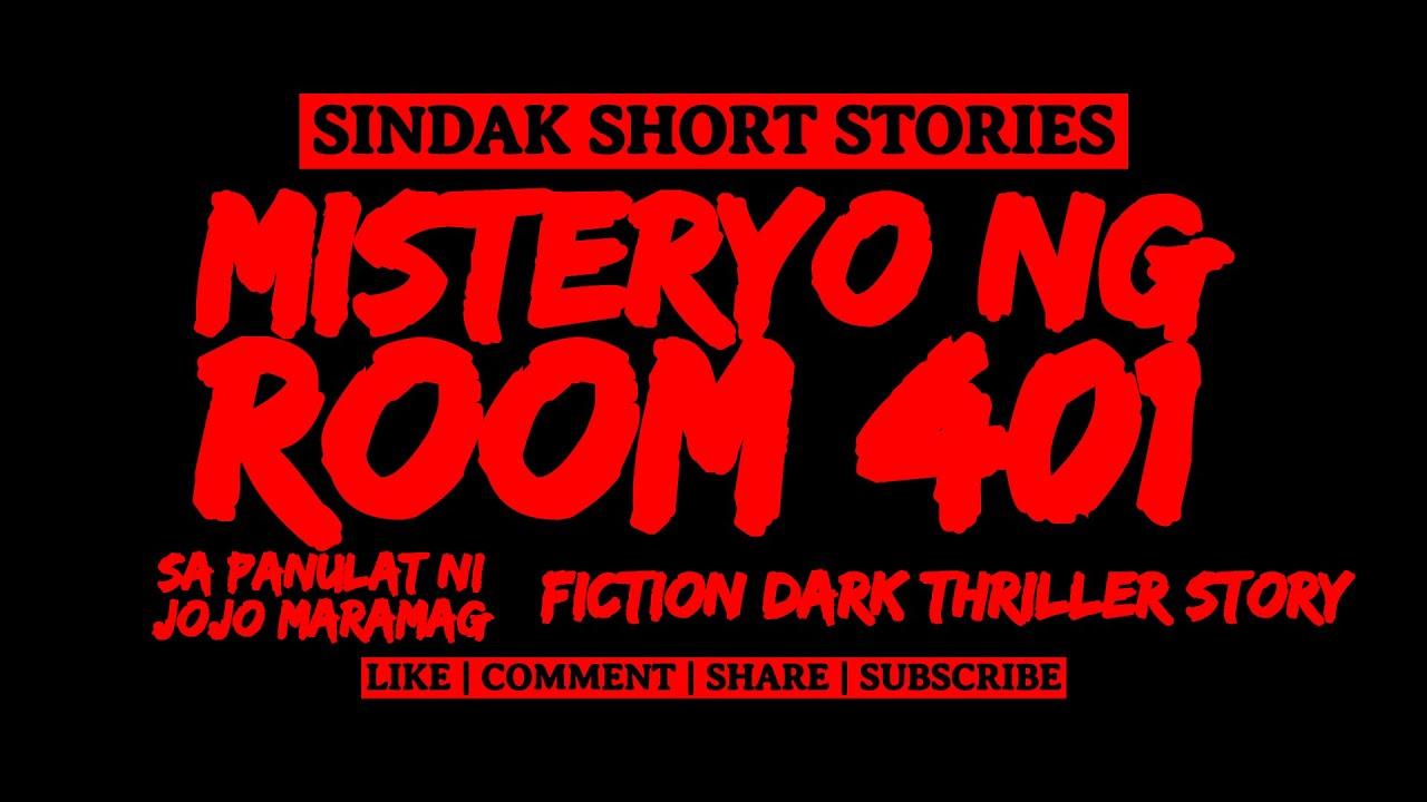 Download Short Tagalog Horror Story - MISTERYO SA ROOM 401 | Fiction Dark Thriller Story | SHS Entry | SINDAK