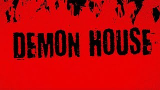 Demon House (Zak Bagans) - TRAILER