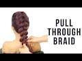 Quick Pull Through Braid Hair Tutorial