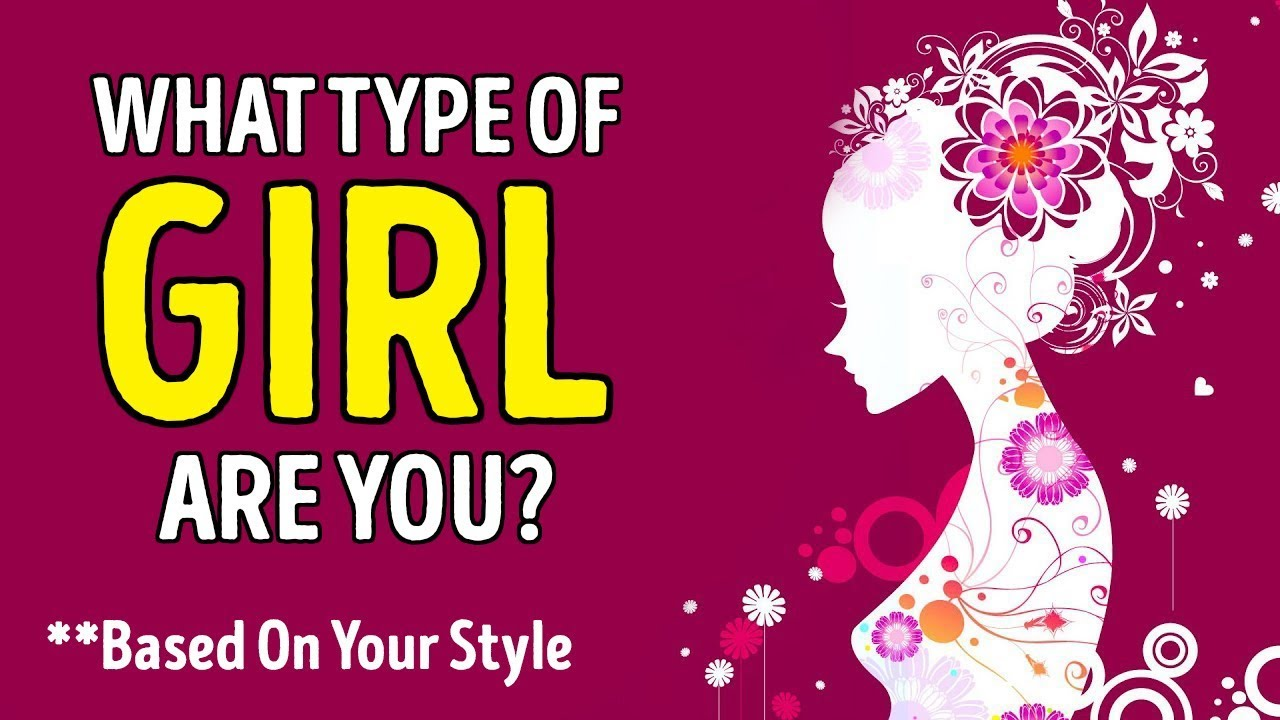 What Type of Girl Are You Based On Your Style?