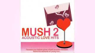 Mush 2 Acoustic Love Hits