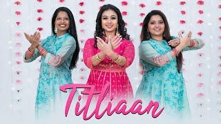 Titliaan | Harrdy Sandhu | Sargun Mehta | Afsana Khan | Jaani |Team Naach Choreography