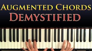 Jazz Piano Harmony: Augmented Chords Explained And Demystified