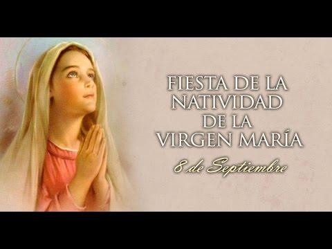 08 Septiembre 2018 Fiesta De La Natividad De La Virgen